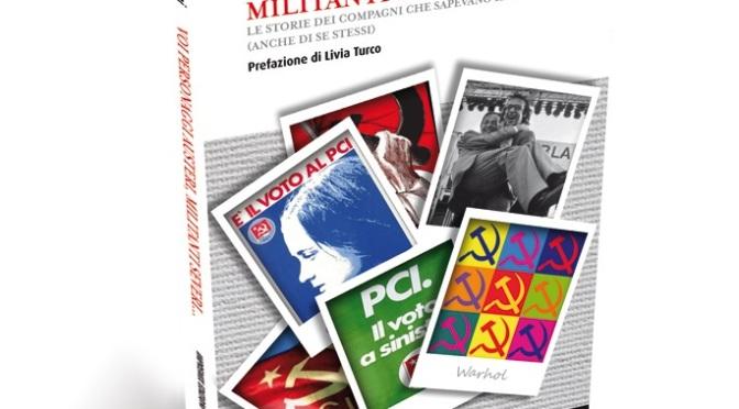 """Il nuovo libro di Marco Travaglini""""Voi personaggi austeri, militanti severi…"""""""